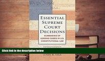 Buy John R. Vile Essential Supreme Court Decisions: Summaries of Leading Cases in U.S.