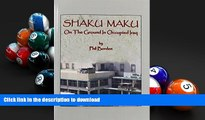 READ book  Shaku Maku: On The Ground In Occupied Iraq  FREE BOOK ONLINE