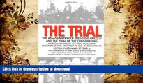 READ book  The Trial: The Assassination of President Lincoln and the Trial of the Conspirators