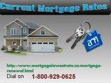 Current 1- 800-926-0625 Mortgage Rates Canada