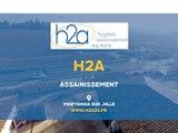 H2A, Vidange, débouchage, bac à graisse, détection de fuite, assainissement à Martignas-sur-Jalle.