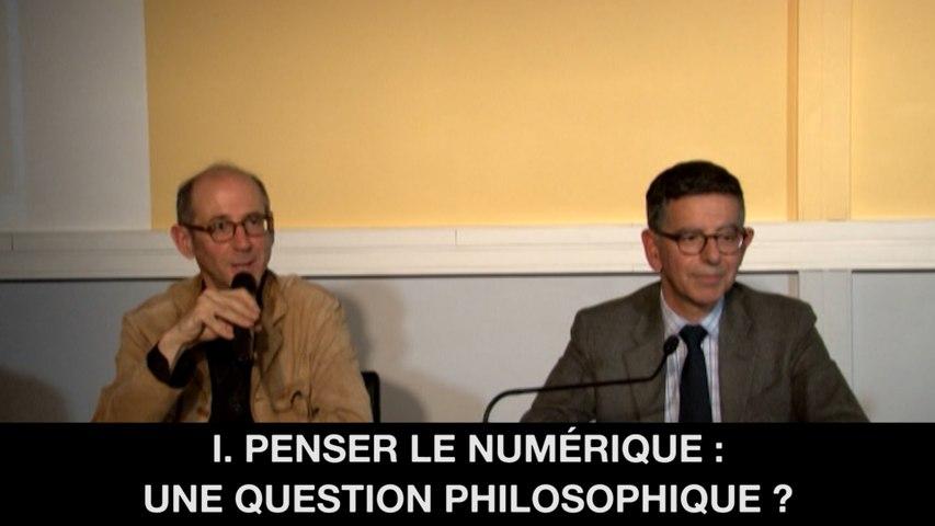 I. Penser le numérique : une question philosophique?, Paul MATHIAS