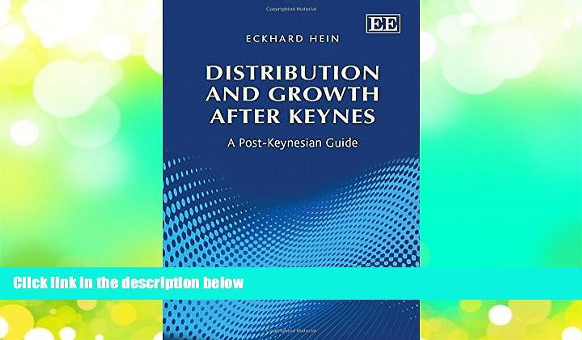 Distribution and Growth after Keynes: A Post-Keynesian Guide