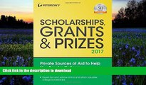 READ book  Scholarships, Grants   Prizes 2017 (Peterson s Scholarships, Grants   Prizes)  FREE