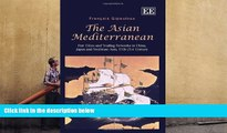 PDF  The Asian Mediterranean: Port Cities and Trading Networks in China, Japan and Southeast Asia,