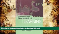 READ book  The Theory and Practice of Learning (National Health Informatics Collection)  READ