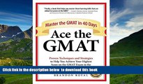 FREE [PDF]  Ace the GMAT: Master the GMAT in 40 Days Brandon Royal READ ONLINE