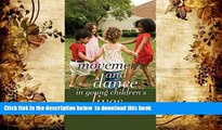 Free [PDF] Download  Movement and Dance in Young Children s Lives: Crossing the Divide