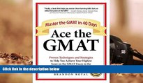 Read Online Ace the GMAT: Master the GMAT in 40 Days Brandon Royal Full Book