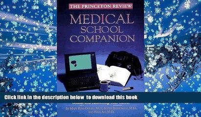 EBOOK ONLINE  Medical School Companion (Princeton Review) READ ONLINE