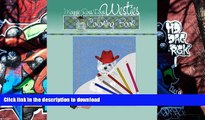 FREE [PDF]  Maggie Ross Dogs WESTIE Coloring Book: Wonderful Dog Art for You to Color (Maggie Ross