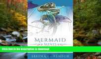 READ THE NEW BOOK Mermaid Minis - Pocket Sized Fantasy Art Coloring Book (Fantasy Coloring by