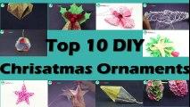 10 DIY Christmas Ornaments - Top 10 Homemade Christmas Ornaments