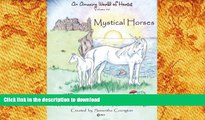 EBOOK ONLINE  An Amazing World of Horses volume #2 Mystical Horses: Mystical Horses a fine art