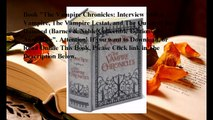 Download The Vampire Chronicles: Interview with a Vampire, The Vampire Lestat, and The Queen of the Damned (Barnes & Nob