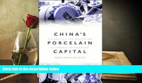 Price China s Porcelain Capital: The Rise, Fall and Reinvention of Ceramics in Jingdezhen Maris