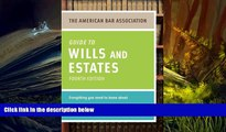 Online American Bar Association American Bar Association Guide to Wills and Estates, Fourth