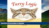 PDF ONLINE Furry Logic 2016 Wall Calendar: A Guide to Life s Little Challenges READ EBOOK
