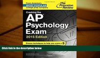 Best Price Cracking the AP Psychology Exam, 2015 Edition (College Test Preparation) Princeton