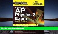Best Price Cracking the AP Physics 2 Exam, 2016 Edition (College Test Preparation) Princeton