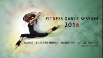 Fitness Dance - Electro House - Hands Up - Vocal Trance