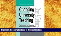 READ book  Changing University Teaching: Reflections on Creating Educational Technologies (Open