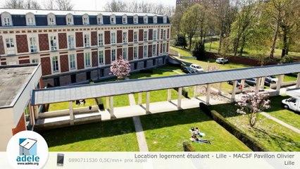 Location logement étudiant - Lille - MACSF Pavillon Olivier