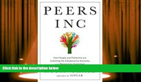 PDF  Peers Inc: How People and Platforms Are Inventing the Collaborative Economy and Reinventing