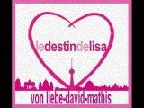 Le Destin de David und Lisa Liebe für immer