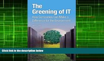 Download John Lamb The Greening of IT: How Companies Can Make a Difference for the Environment For