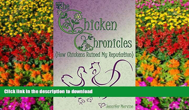 READ ONLINE Chicken Chronicles (How Chickens Ruined My Reputation) PREMIUM BOOK ONLINE