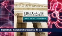 READ book  High Court Case Summaries, Wills, Trusts, and Estates (Keyed to Dukeminier) READ