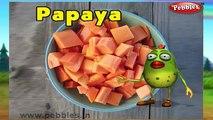 Papaya Rhyme | Nursery Rhymes For Kids | Fruit Rhymes | Nursery Rhymes 3D Animation