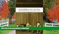 READ THE NEW BOOK Soldiers of Song: The Dumbells and Other Canadian Concert Parties of the First