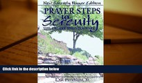 Online L. G. Parkhurst Jr. Prayer Steps to Serenity The Twelve Steps Journey: New Serenity Prayer