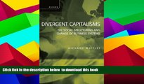 BEST PDF  Divergent Capitalisms: The Social Structuring and Change of Business Systems READ ONLINE