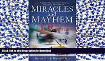 EBOOK ONLINE  Miracles   Mayhem in the ER (Bonus Edition): More Unbelievable True Stories from an