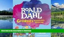 PDF ONLINE George s Marvelous Medicine READ PDF BOOKS ONLINE
