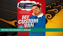 FAVORITE BOOK My Custom Van: And 50 Other Mind-Blowing Essays that Will Blow Your Mind All Over