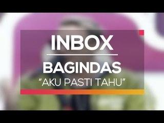 Bagindas - Aku Pasti Tahu (Live on Inbox)