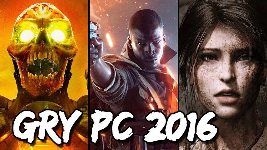 NAJLEPSZE GRY NA PC 2016 | ZAJEGRANIE