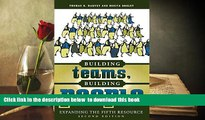 READ book  Building Teams, Building People : Expanding the Fifth Resource Second Edition