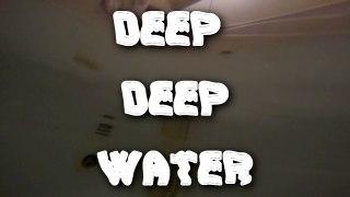 Deep Deep Water