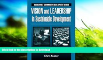 READ book  Vision and Leadership in Sustainable Development (Sustainable Community Development)