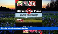 READ book  Stopping the Plant: The St. Lawrence Cement Controversy And the Battle for Quality of