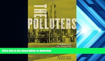 READ book  The Polluters: The Making of Our Chemically Altered Environment Benjamin Ross READ