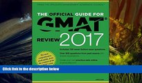 PDF  The Official Guide for GMAT Review 2017 with Online Question Bank and Exclusive Video GMAC