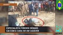 Especialista forense brasileiro bêbado cai de cara em um cadáver.