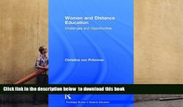 FREE DOWNLOAD  Women and Distance Education: Challenges and Opportunities (Routledge Studies in