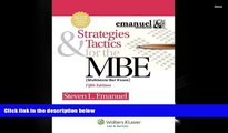 PDF  Strategies   Tactics for the MBE, Fifth Edition (Emanuel Bar Review) Steven L. Emanuel Full